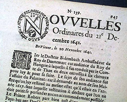 Rare 17th Century EARLIEST OF NEWSPAPERS 1641 Paris FRANCE French Old Periodical NOUVELLES, Paris, France, December 21, 1641 (date is at the bottom.