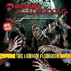 The London Flungeon (Jac Longdong 1)