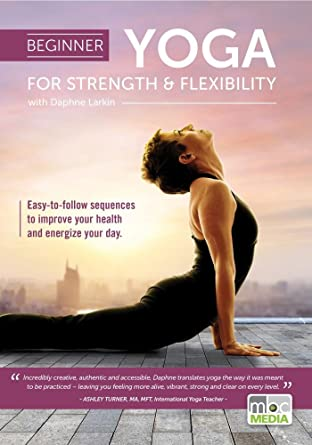 Amazon.com: Beginner Yoga for Strength and Flexibility with ...