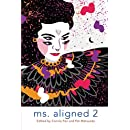 Ms. Aligned 2: Women Writing About Men (Volume 2)