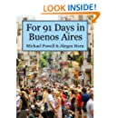 For 91 Days in Buenos Aires