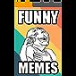Memes: Super Funny Memes of 2019