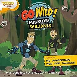 Die wunderbare Welt der Faultiere (Go Wild - Mission Wildnis 17)