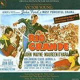 Rio Grande: Original Motion Picture Soundtrack