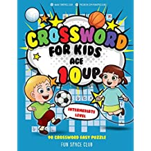 Crossword for Kids Age 10 up: 90 Crossword Easy Puzzle Books for Kids Intermediate Level