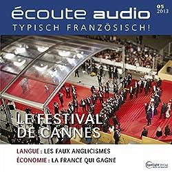 Écoute audio - Le Festival de Cannes. 5/2013