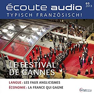 Écoute audio - Le Festival de Cannes. 5/2013 Audiobook