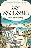 The Villa Diana: Travels Through Post-war Italy (Revival)