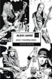 Alexi Laiho Adult Coloring Book: Children of Bodom Founder and Best Metal Guitarist, Dark Lyricist and Gothic Art Inspired Adult Coloring Book (Alexi Laiho Coloring Books)