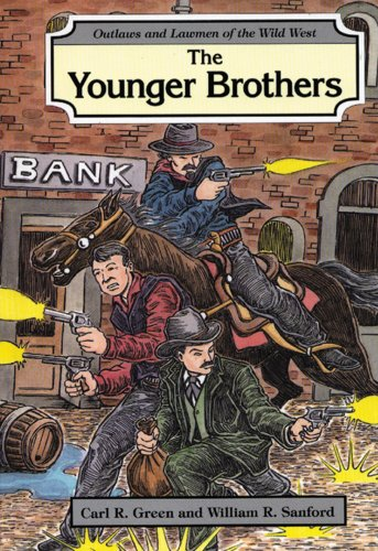 The Younger Brothers (Outlaws and Lawmen of the Wild West)