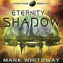 Eternity's Shadow
