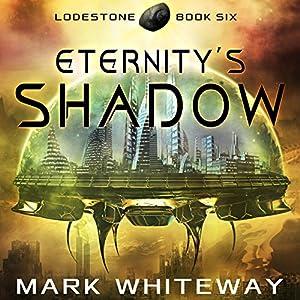 Eternity's Shadow Audiobook