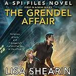 The Grendel Affair | Lisa Shearin