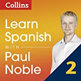 Collins Spanish with Paul Noble - Learn Spanish the Natural Way, Part 2