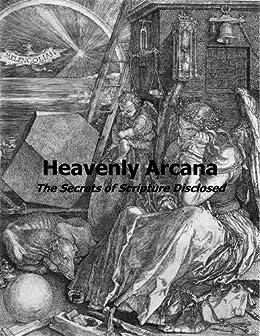 Heavenly Arcana (Hyperlinked Works of Emanuel Swedenborg Book 1) by [Swedenborg, Emanuel]