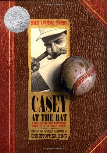 Casey At the Bat: A Ballad of the Republic Sung in the Year 1888 (Caldecott Honor Book) by Brand: Chronicle Books