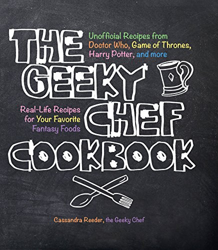 The Geeky Chef Cookbook]()
