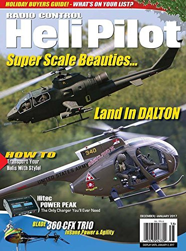 - RC Heli Pilot December/January 2017 Issue