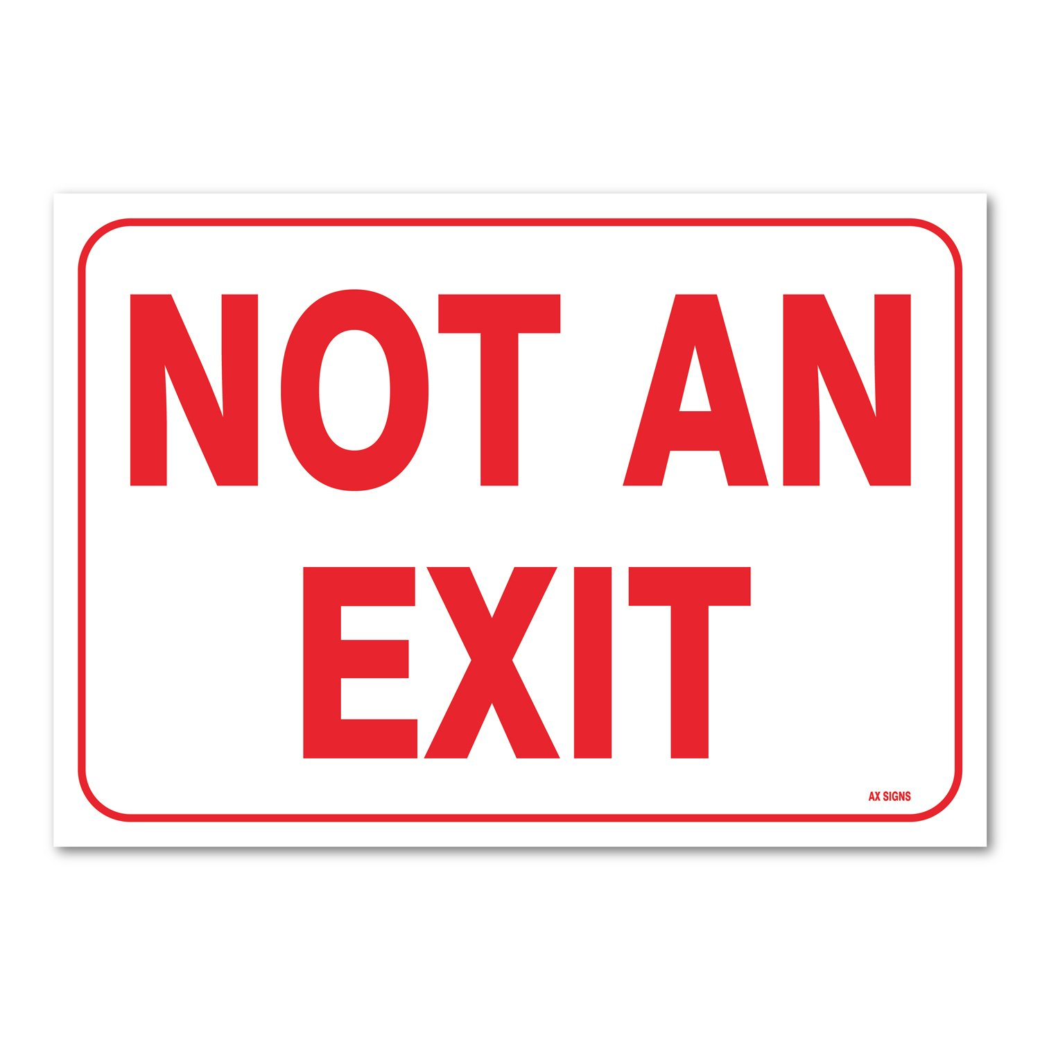 Not an Exit Signs for Business 10x7 Self Adhesive No Exit Sign for Door 2 Pack and Business. Office