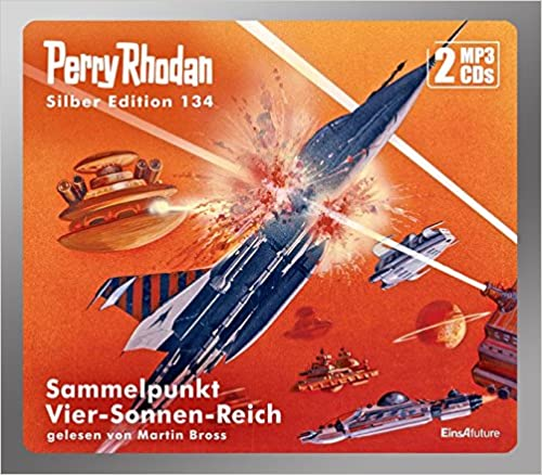 Hörbuch Cover für Perry Rhodan Silber Edition Band 134: Sammelpunkt Vier-Sonnen-Reich
