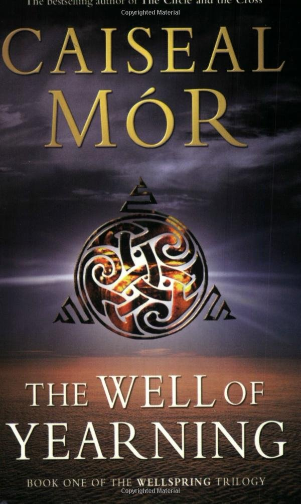 The Well of Yearning: Book One of The Wellspring Trilogy PDF