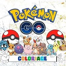 Pokémon Go Coloriage - 251 Pages à Colorier!: Livre de coloriage impressionnant qui contient tous les Pokémon de Pokémon Go (251) - Game Boy: Pokémon Versions Rouge, Vert, Bleu, Jaune, Or, Argent et Cristal.