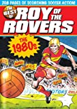 img - for The Best of Roy of the Rovers: 1980's book / textbook / text book