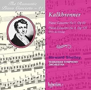 Kalkbrenner: Piano Concertos Nos.1 & 4