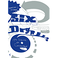 Six Degrees: The New Science of Networks