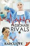 Passionate Rivals (A PMC Hospital Romance)