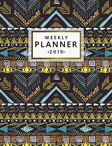 Weekly Planner 2019: Tribal Print Monthly and Weekly Organizer. Pretty Vintage Yearly Agenda, Calendar, Journal and Notebook (January 2019 - December 2019) by Nifty Planners, Vintage Planners