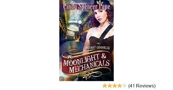 Amazon Moonlight Mechanicals The Gaslight Chronicles Book 4