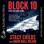 Block 10 | Stacy Childs,David Niall Wilson