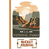 U.S. NATIONAL PARKS BUCKET JOURNAL: Record All Your Visits || National Parks Passport Book and Memory Journal