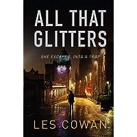 All That Glitters: She escaped, into a trap