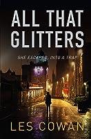 All That Glitters: She Escaped Into A Trap (A