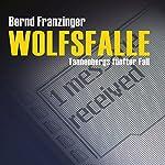 Wolfsfalle (Tannenbergs Fälle) | Bernd Franzinger