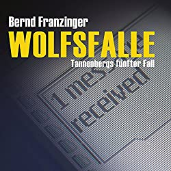 Wolfsfalle (Tannenbergs Fälle)