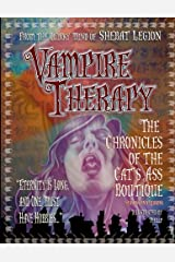 Vampire Therapy: The Chronicles of The Cat's Ass Boutique, Seasons and Reasons Paperback