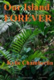 Our Island Forever, Kylie Chamberlin, 1481834819