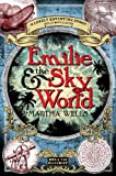 Emilie and the Sky World, Martha Wells, 1908844523