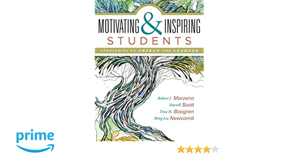 Motivating and Inspiring Students: Strategies to Awaken the