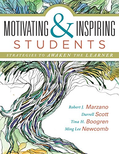 Motivating and Inspiring Students: Strategies to Awaken the Learner (Providing a Positive Learning Experience for Students)