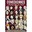 Comediennes: Laugh Be A Lady