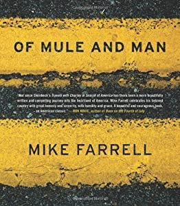 Of Mule and Man by Mike Farrell (2009-05-01) from Akashic Books