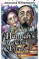 Hannah's Civil Pirate Paperback