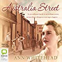 Australia Street Audiobook by Ann Whitehead Narrated by Julie Nihill