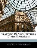 Trattato Di Architettura Civile E Militare, Francesco di Giorgio Martini, 1145136737