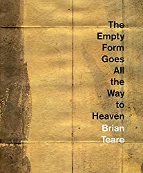 The Empty Form Goes All the Way to Heaven (Ahsahta Press the New Series)