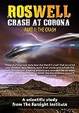 Roswell: Crash at Corona: (Part 1) The Crash
